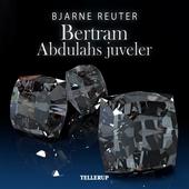 Bertram #5: Abdulahs Juveler