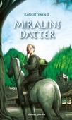 Miralins datter - Kongestenen