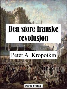 Den store franske revolusjon (ebok) av Peter