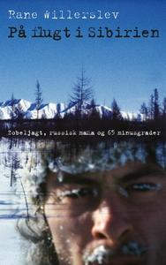 På flugt i Sibirien (e-bog) af Rane W