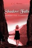 Shadow Falls #3: Fanget ved tusmørke