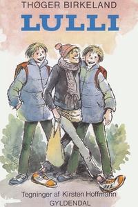 Lulli (e-bog) af Thøger Birkeland