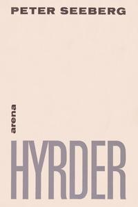 Hyrder (e-bog) af Peter Seeberg