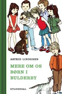 Mere om os børn i Bulderby (e-bog) af