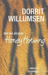 Den dag jeg blev Honey Hotwing (e-bog