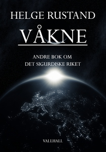 Våkne (ebok) av Helge Rustand