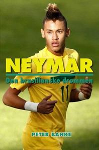 Neymar – Den brasilianske drømmen (ebok) av P