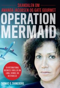 Operation Mermaid (e-bog) af Thomas G