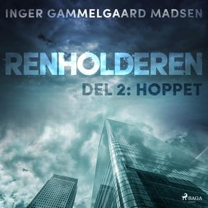 Renholderen 2: Hoppet (lydbok) av Inger Gamme