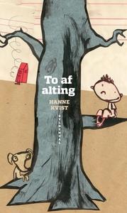To af alting (e-bog) af Hanne Kvist