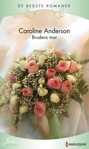 Brudens mor (e-bog) af Caroline Ander