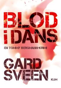 Blod i dans (lydbog) af Gard Sveen