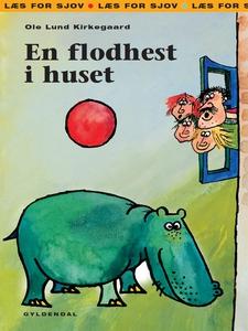 En flodhest i huset (e-bog) af Ole Lu