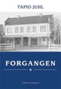 FORGANGEN (e-bog) af Tapio Juhl