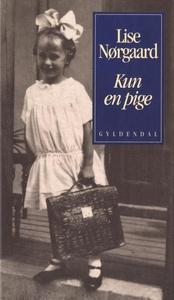 Kun en pige (lydbog) af Lise Nørgaard