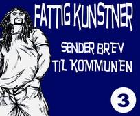 FATTIG KUNSTNER - 3 - SENDER BREV TIL OSLO