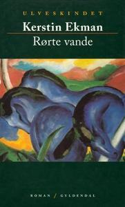 Rørte vande (e-bog) af Kerstin Ekman