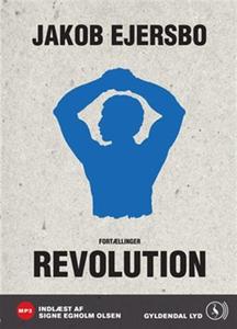 Revolution (lydbog) af Jakob Ejersbo