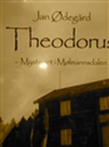 Theodorus (ebok) av Jan  Ødegård