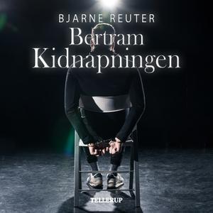 Kidnapning (lydbog) af Bjarne Reuter