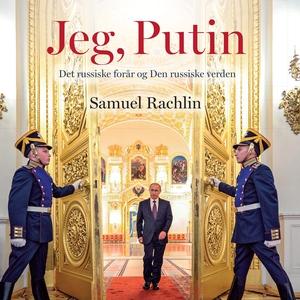 Jeg, Putin (lydbog) af Samuel Rachlin