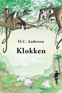 Klokken (e-bog) af H. C. Andersen