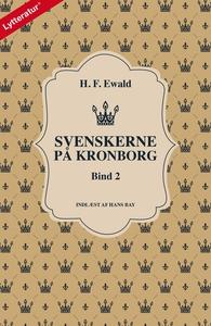 Svenskerne på Kronborg, Bind 2 (lydbo