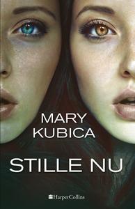 Stille nu (e-bog) af Mary Kubica
