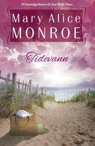 Tidevann (ebok) av MaryAlice Monroe