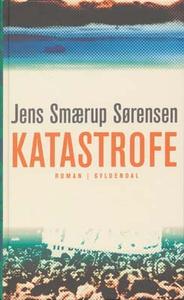 Katastrofe (e-bog) af Jens Smærup Sørensen