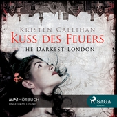 The Darkest London 1 - Kuss des Feuers