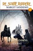 De sorte riddere 4 - Troldmandens mærke