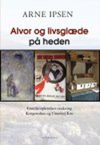 ALVOR OG LIVSGLÆDE PÅ HEDEN (e-bog) a