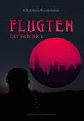 FLUGTEN - DET FRIE RIGE