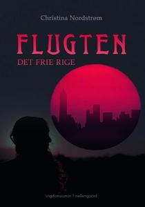 FLUGTEN - DET FRIE RIGE (e-bog) af Ch
