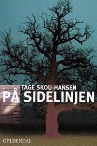 På sidelinjen (lydbog) af Tage Skou-H