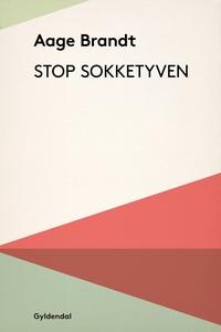 Stop sokketyven! (e-bog) af Aage Bran