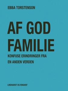 Af god familie: Konfuse erindringer f