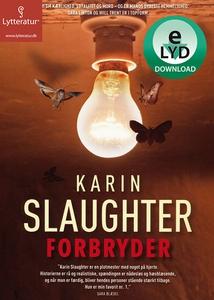Forbryder (lydbog) af Karin Slaughter