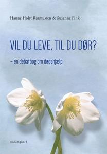 Vil du leve, til du dør? (e-bog) af H