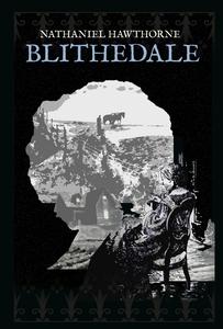Blithedale (e-bog) af Nathaniel Hawth