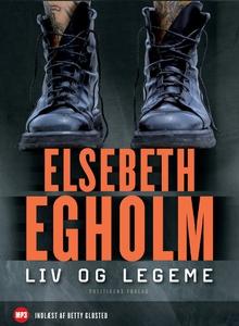 Liv og legeme (lydbog) af Elsebeth Eg