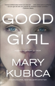 Good Girl - Ingenting er som du tror