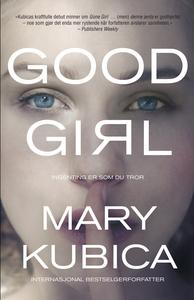 Good Girl - Ingenting er som du tror (ebok) a