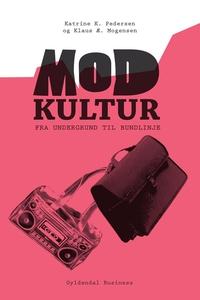 Modkultur (e-bog) af Katrine K. Peder