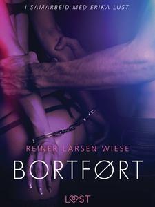 Bortført - en erotisk novelle (ebok) av Reine