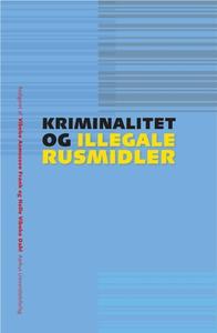 Kriminalitet og illegale rusmidler (e