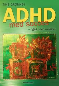 ADHD med succes – også uden medicin (