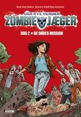Zombie-jæger - Den nye verden 2: De dødes mission