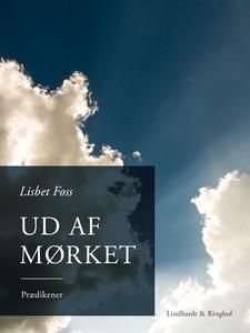 Ud af mørket (e-bog) af Lisbet Foss